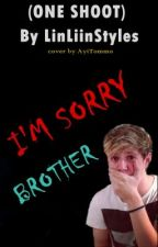 I'm Sorry Brother || N.H by AyiTommo