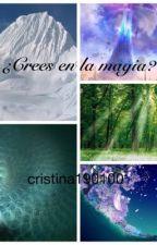 ¿Crees en la magia? by cristina190100