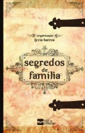 SEGREDOS DE FAMÍLIA by AdrianaRamiro