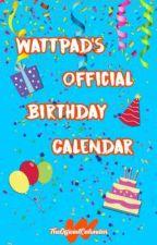 Wattpad's Official Birthday Calendar by TheOfficialCalendar