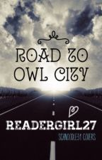 Road to Owl City by ChasingRainbowsAlone