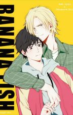 The Only Reason Why 《Banana Fish x Reader》 by Kizzy_Phrases