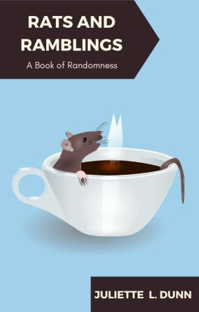 Rats and Ramblings: A Book of Randomness by Cosmic_Radical