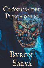 Crónicas del Purgatorio by ByronSalva096