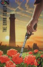 The Last Gunslinger - A Dark Tower Story by CharlesBateman123