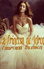 La Princesa de Jefren by LaureanaThomson