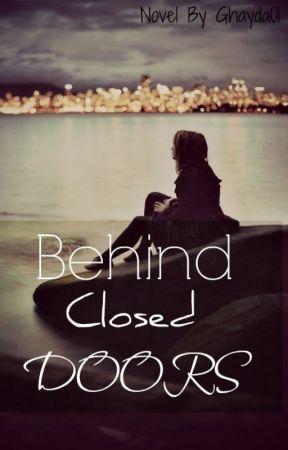 Behind Closed Doors by Ghaydaxo