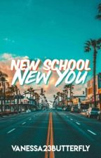 New School New You by vanessa23butterfly