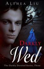 What Was Mine (Darkly Devoted Series Book 3) Sample by KateLorraine