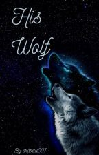 His Wolf by arabelle007