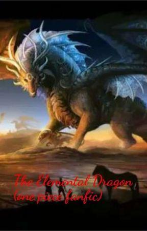one piece the Elemental Dragon ( Oc x Male Reader X Boa