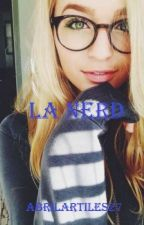 La Nerd by abrilartiles27