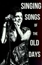 Singing Songs of the Old Days *Book 4 to Second Chances* by SavannahDee381