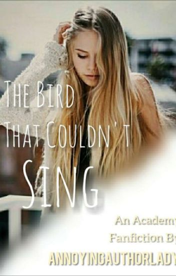 The Bird That Couldn't Sing (GBFF)
