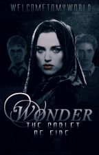Wonder || The Goblet of Fire || UNDER MAJOR EDITING by Welc0meT0MyW0rld