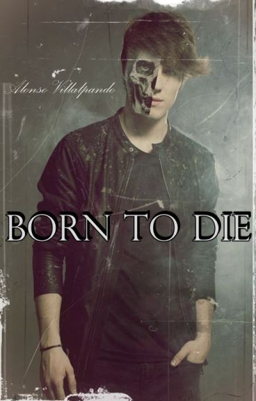 Born to die » a.v