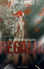 Regalia: The Crimson Rebellion by TheCrimsonRebellion