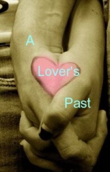 A Lover's Past