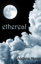 Ethereal (Celestra Series Book 1) FREE on Amazon by AddisonMoore