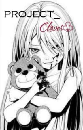 Project_ Clover♧/female yandere reader×oc/ by BANANA_YANDERE_