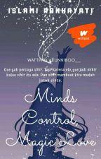 Mind's Control; Magic Love by eunniboo__