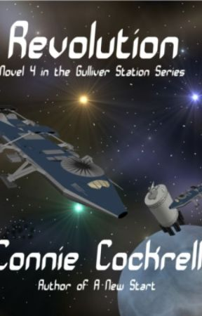 Revolution: Novel 4 of the Gulliver Station Series by conniecockrell