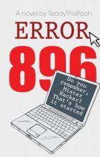 Error 896 by TeddyThePooh