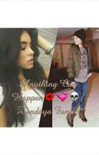 Anything Can Happen// Zendaya fanfic by BlushyMahomie96