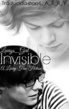 Invisible (Larry Stylinson AU) /Traducción/ by L_A_R_R_Y