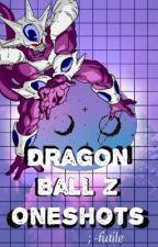 Dragon Ball Z Oneshots by -futile
