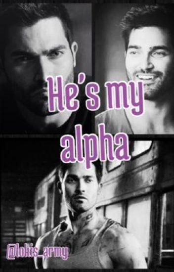 He's my alpha