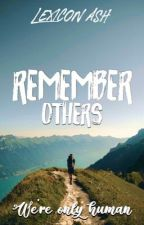 Remember Others (Inspirational Book) by LexiconAsh