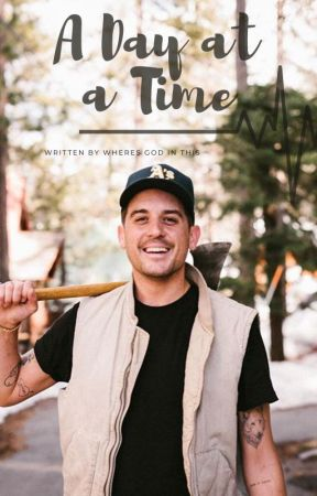 A Day at a Time / G-Eazy by wheres-god-in-this