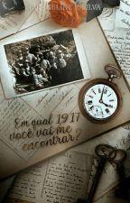 Em qual 1917 você vai me encontrar?  [Degustação -Revisada] by JackFs