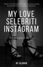 My Love Selebritis Instragram by Aludra00