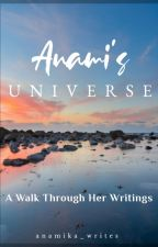 Anami's Universe || Index by anamika_writes
