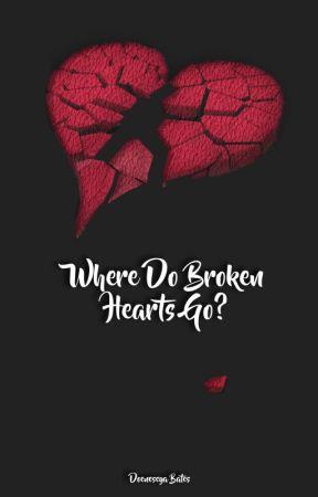 Where Do Broken Hearts Go? by doeneseya