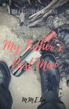 My Father's Best Man by MM-ELee