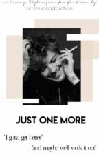Just One More • LS by tomlinsonaddiction