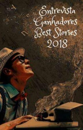 Entrevista dos Ganhadores do BEST STORIES 2018 by wans33