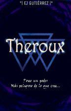 Theroux: El Elegido. by nico635