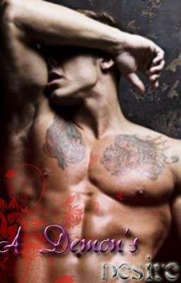 A Demons Desire (ALIIS Book1) [slow updates]