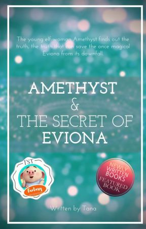 Amethyst & The Secret of Eviona by TalesWithTana