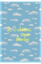 Zodiac Sign Stories by maddyorwhatever