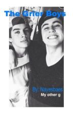 The Grier Boys (A Hayes Grier and Nash Grier fanfic) by graceee00