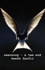 swansong - a tam and keefe fanfic by paladin_pidge