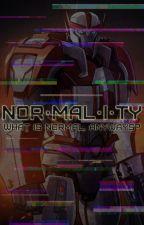Normality || TFP by Kaila_Falcon