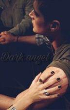 Dark angel  by multifxandomstoriez