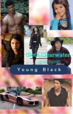 Young Black (Seth Clearwater Love story) by bezzgirlever