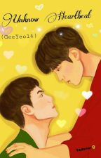 Unknown Heartbeat  [Z&U] by GeeYeol4